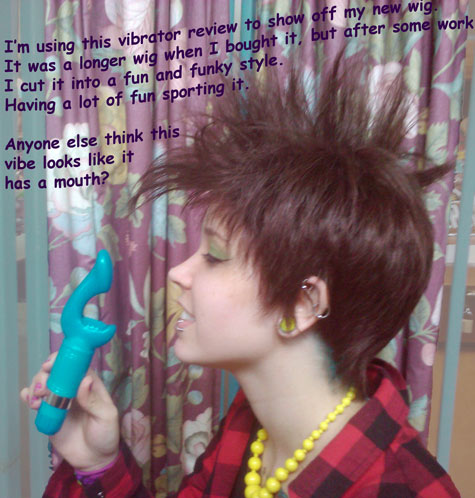 Punky wig and a strange blue vibrator - What is more cool - The strange vibrator or my wig?